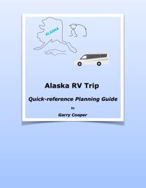 Alaska RV Trip
