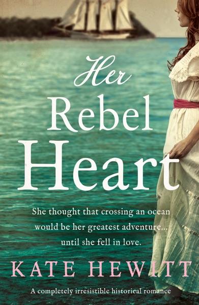 Her Rebel Heart - Kate Hewitt book cover