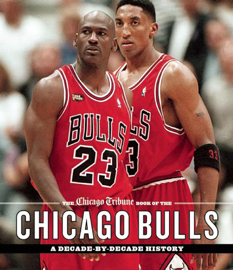 The Chicago Tribune Book of the Chicago Bulls