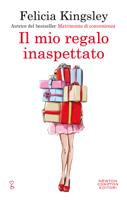 Download and Read Online Il mio regalo inaspettato