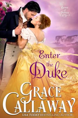 Grace Callaway - Enter the Duke book