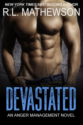 Devastated: An Anger Management Novel