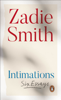 Zadie Smith - Intimations bild