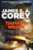 James S. A. Corey - Tiamat's Wrath artwork