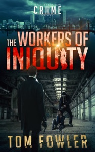 The Workers of Iniquity