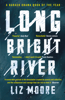 Liz Moore - Long Bright River artwork