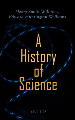 A History of Science (Vol. 1-5)