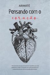 Download Pensando com o coração