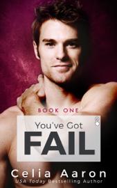 You've Got Fail - Celia Aaron book summary