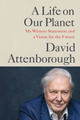A Life on Our Planet Book Cover