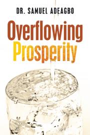 Overflowing Prosperity