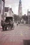 Sojourns In Charleston South Carolina 1865-1947