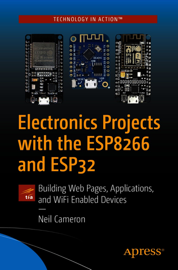 Electronics Projects with the ESP8266 and ESP32