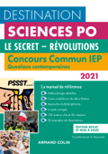 Destination Sciences Po - Concours commun IEP 2021 - Le secret - Révolutions