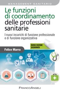 Le funzioni di coordinamento delle professioni sanitarie Book Cover