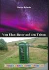Von Ulan-Bator Auf Den Triton