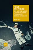 Fisica del futuro Book Cover