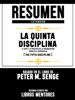 Libros Mentores - Resumen Extendido  La Quinta Disciplina: El Arte Y La Práctica De La Organización Abierta Al Aprendizaje (The Fifth Discipline) - Basado En El Libro De Peter M. Senge portada