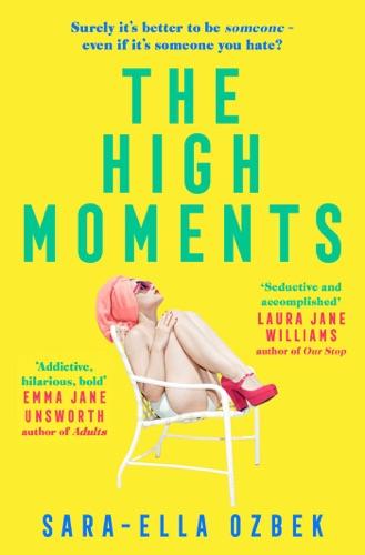 Sara-Ella Ozbek - The High Moments