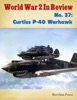 World War 2 In Review No. 37: Curtiss P-40 Warhawk