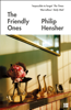 Philip Hensher - The Friendly Ones artwork