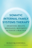 Somatic Internal Family Systems Therapy Book Cover