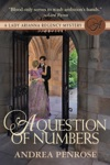 A Question Of Numbers A Lady Arianna Regency Mystery