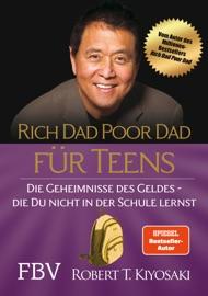 Rich Dad Poor Dad für Teens - Robert T. Kiyosaki by  Robert T. Kiyosaki PDF Download