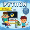 Python for Kids 2020:A Complete Beginner's Guide for Tweens and Teens to Learn Python