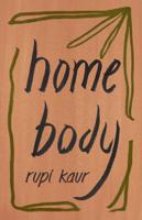 Rupi Kaur - Home Body artwork