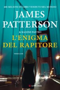 L'enigma del rapitore di James Patterson & Maxine Paetro Copertina del libro