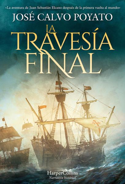 La travesía final by José Calvo Poyato