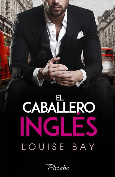 El caballero inglés por Louise Bay