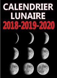 Calendrier lunaire 2018-2019-2020