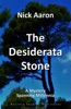 The Desiderata Stone (The Blind Sleuth Mysteries Book 8)