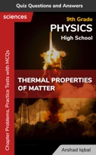 Thermal Properties Of Matter Multiple Choice Questions And Answers (MCQs): Quiz, Practice Tests & Problems With Answer Key (9th Grade Physics Worksheets & Quick Study Guide)