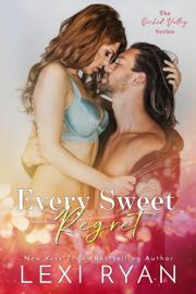 Every Sweet Regret