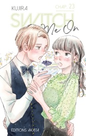 Switch Me On - chapitre 23