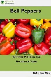 Download and Read Online Bell Peppers: Growing Practices and Nutritional Value