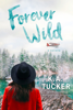 K.A. Tucker - Forever Wild artwork