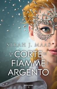 La corte di fiamme e argento Book Cover