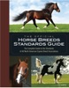 The Official Horse Breeds Standards Guide