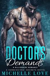 Doctor's Demands: A Billionaire Romance