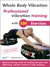 Whole Body Vibration Professional Vibration Training With 250 Exercises