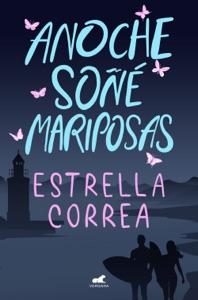 Anoche soñé mariposas Book Cover