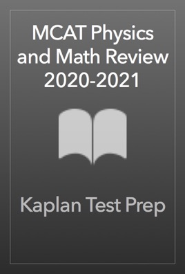 MCAT Physics and Math Review 2020-2021 on Apple Books