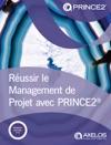 Russir Le Management De Projet Avec PRINCE2 Dition 2017