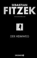 Download and Read Online Der Heimweg