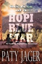 Secrets Of A Hopi Blue Star
