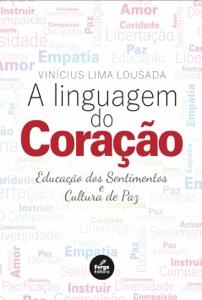 A LINGUAGEM DO CORAÇÃO Book Cover